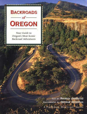 Backroads of Oregon: Your Guide to Oregon's Most Scenic Backroad Adventures