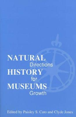 Natural History Museums: Directions for Growth