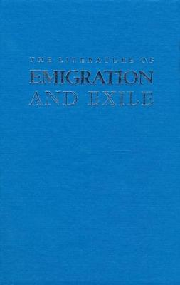 The Literature of Emigration and Exile