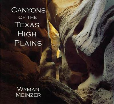 Canyons of the Texas High Plains