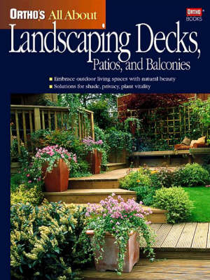 Ortho's All About Landscaping Decks, Patios and Balconies