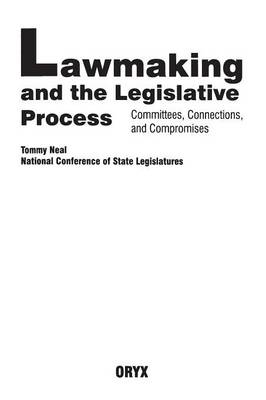 Lawmaking and the Legislative Process: Committees, Connections, and Compromises
