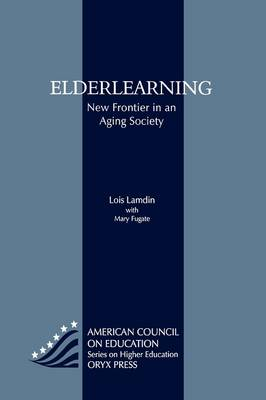 Elderlearning: New Frontier in an Aging Society