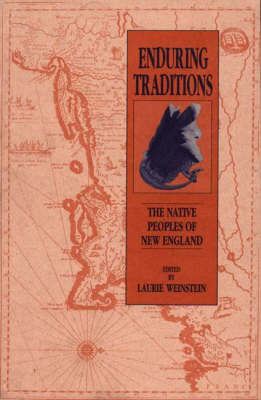 Enduring Traditions: The Native Peoples of New England