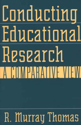 Conducting Educational Research: A Comparative View