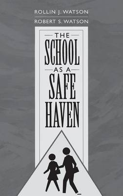 The School as a Safe Haven