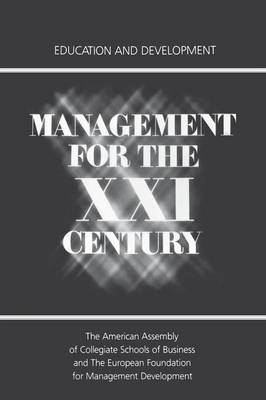 Management for the XXI Century: Education and Development