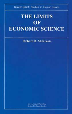 The Limits of Economic Science: Essays on Methodology