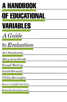 A Handbook of Educational Variables: A Guide to Evaluation