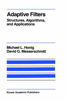 Adaptive Filters: Structures, Algorithms and Applications