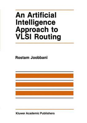An Artificial Intelligence Approach to VLSI Routing