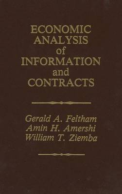 Economic Analysis of Information and Contracts: Essays in Honor of John E. Butterworth