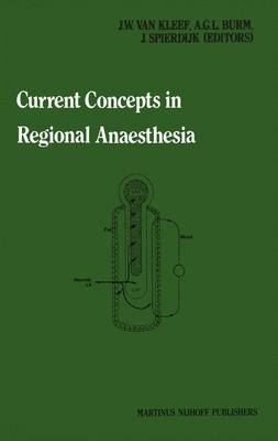 Current Concepts in Regional Anaesthesia: Proceedings of the second general meeting of the European Society of Regional Anaesthesia