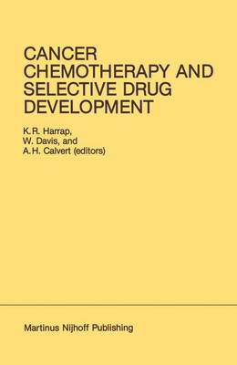 Cancer Chemotherapy and Selective Drug Development: Proceedings of the 10th Anniversary Meeting of the Coordinating Committee for Human Tumour Investigations, Brighton, England, October 24-28, 1983