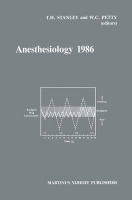 Anesthesiology 1986: Annual Utah Postgraduate Course in Anesthesiology 1986