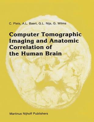 Computer Tomographic Imaging and Anatomic Correlation of the Human Brain: A comparative atlas of thin CT-scan sections and correlated neuro-anatomic preparations