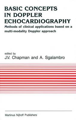 Basic Concepts in Doppler Echocardiography: Methods of clinical applications based on a multi-modality Doppler approach