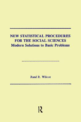 New Statistical Procedures for the Social Sciences: Modern Solutions to Basic Problems