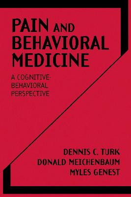 Pain and Behavioral Medicine: A Cognitive Behavioural Perspective