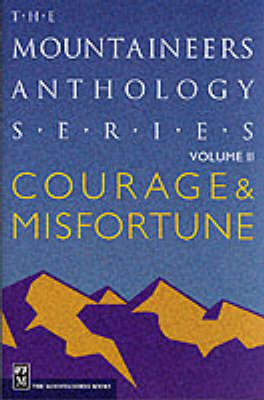 Courage and Misfortune: v. 2