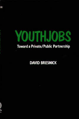 YOUTHJOBS: Toward a Private/Public Partnership