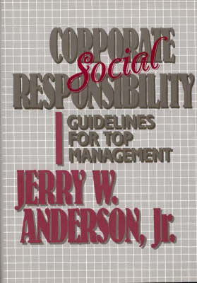 Corporate Social Responsibility: Guidelines for Top Management