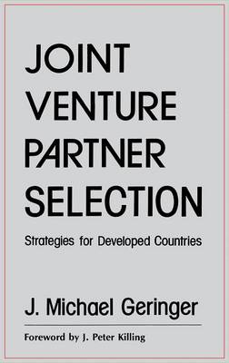 Joint Venture Partner Selection: Strategies for Developed Countries