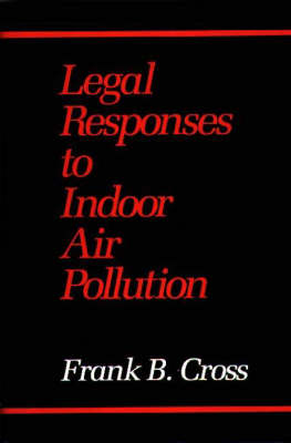 Legal Responses to Indoor Air Pollution