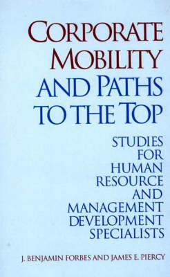 Corporate Mobility and Paths to the Top: Studies for Human Resource and Management Development Specialists