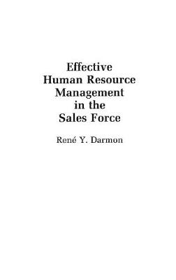 Effective Human Resource Management in the Sales Force