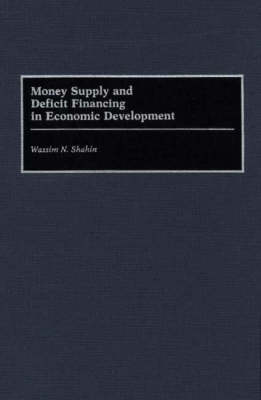 Money Supply and Deficit Financing in Economic Development