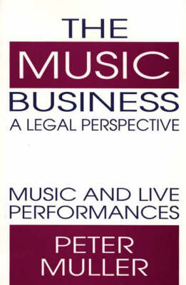 The Music Business - A Legal Perspective: Music and Live Performances