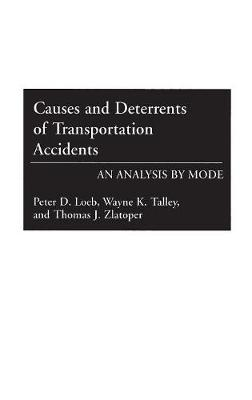 Causes and Deterrents of Transportation Accidents: An Analysis by Mode