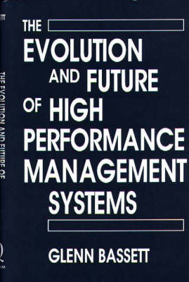 The Evolution and Future of High Performance Management Systems