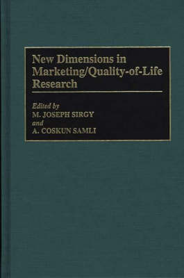New Dimensions in Marketing/Quality-of-Life Research