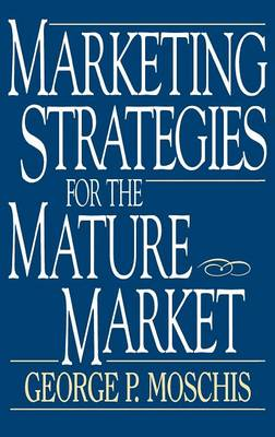 Marketing Strategies for the Mature Market
