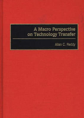 A Macro Perspective on Technology Transfer
