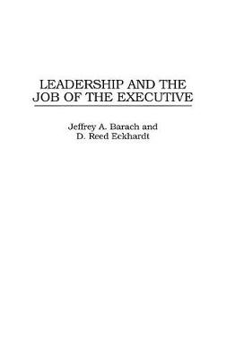 Leadership and the Job of the Executive