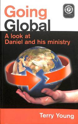 Going Global: A Look at Daniel and His Ministy