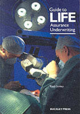 Guide to Life Assurance Underwriting
