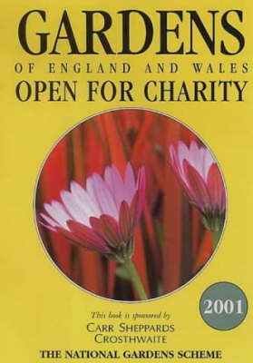 The Gardens of England and Wales: 2001: Open for Charity