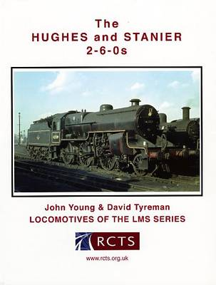The Hughes and Stanier 2-6-0s