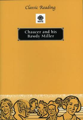 Chaucer and His Bawdy Miller