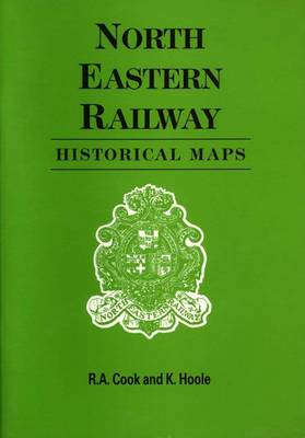 North Eastern Railway: Historical Maps