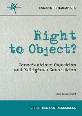 Right to Object?: Conscientious Objection and Religious Conviction