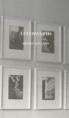 Afterwards: Sharon Kivland