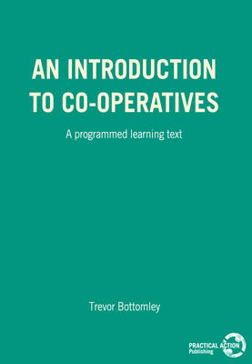 An Introduction to Co-operatives: A programmed learning text