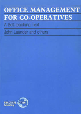 Office Management for Co-operatives: A self teaching text