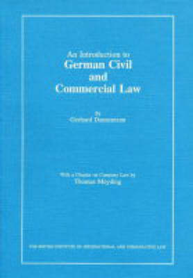 An Introduction to German Civil and Commercial Law: Including Civil and Commercial Procedure and the United Nations Sales Law Convention