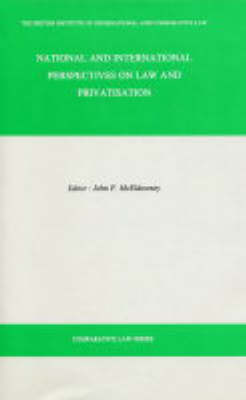 National and International Perspectives on Law and Privatisation